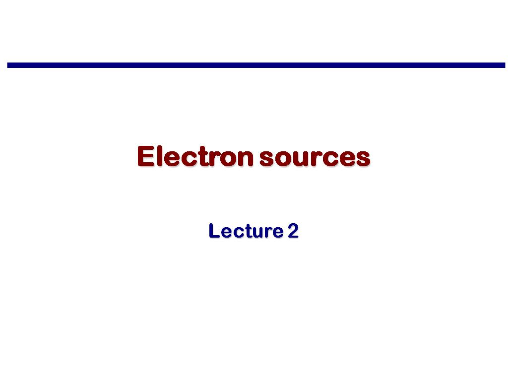 Electron sources