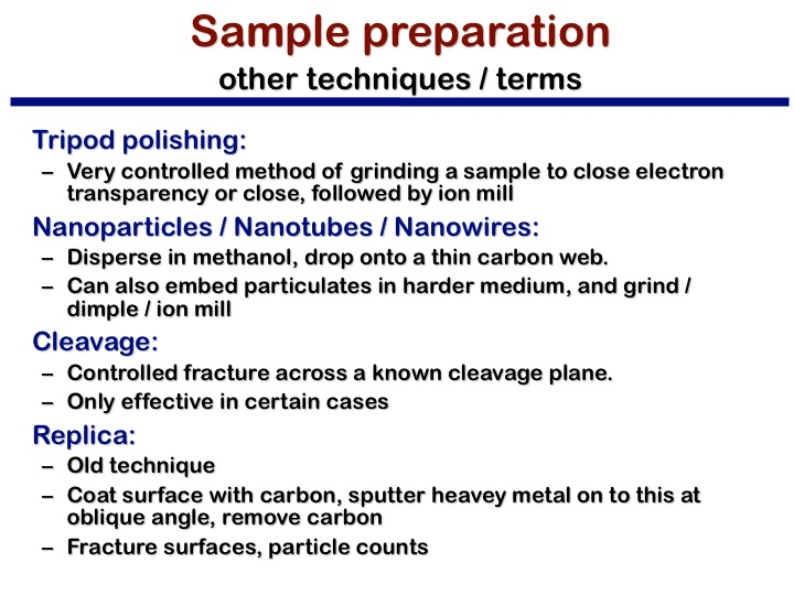 Sample preparation other techniques / terms