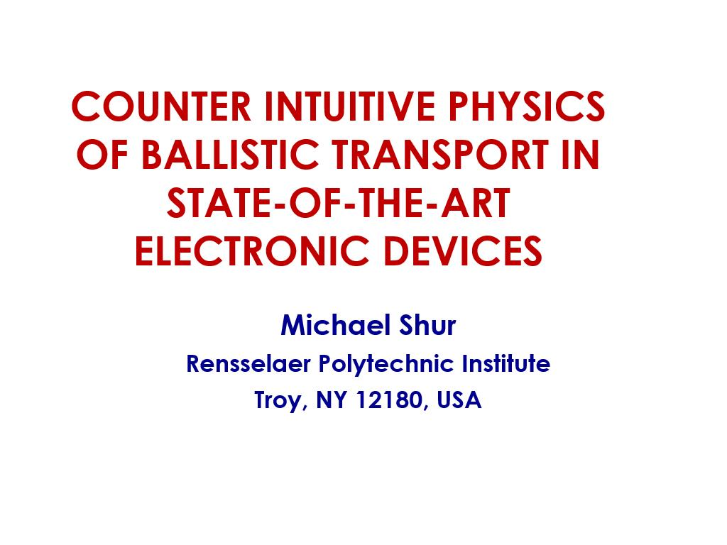 Counter Intuitive Physics of Ballistic Transport in State-of-the-Art Electronic Devices