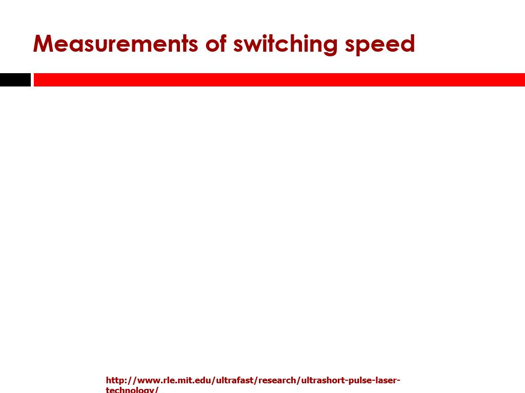 Measurements of switching speed