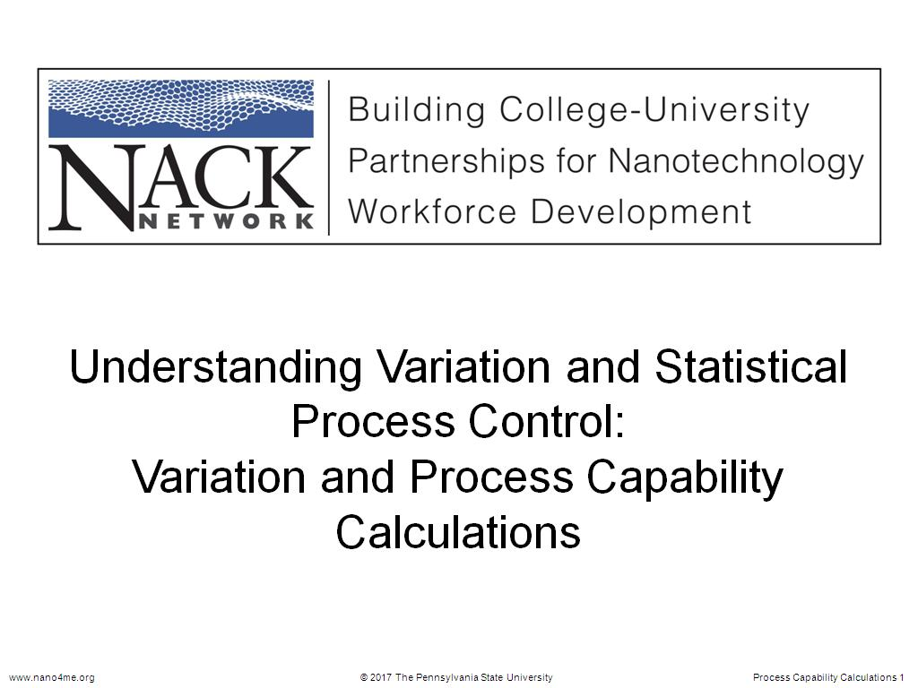 Understanding Variation and Statistical Process Control: Variation and Process Capability Calculations