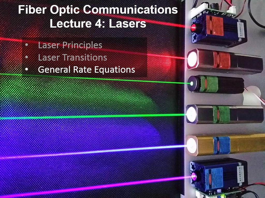 Fiber Optic Communications Lecture 4: Lasers