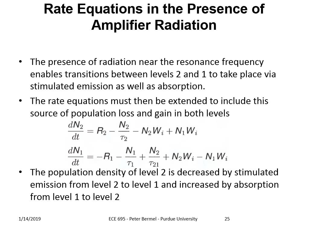 Rate Equations in the Presence of Amplifier Radiation