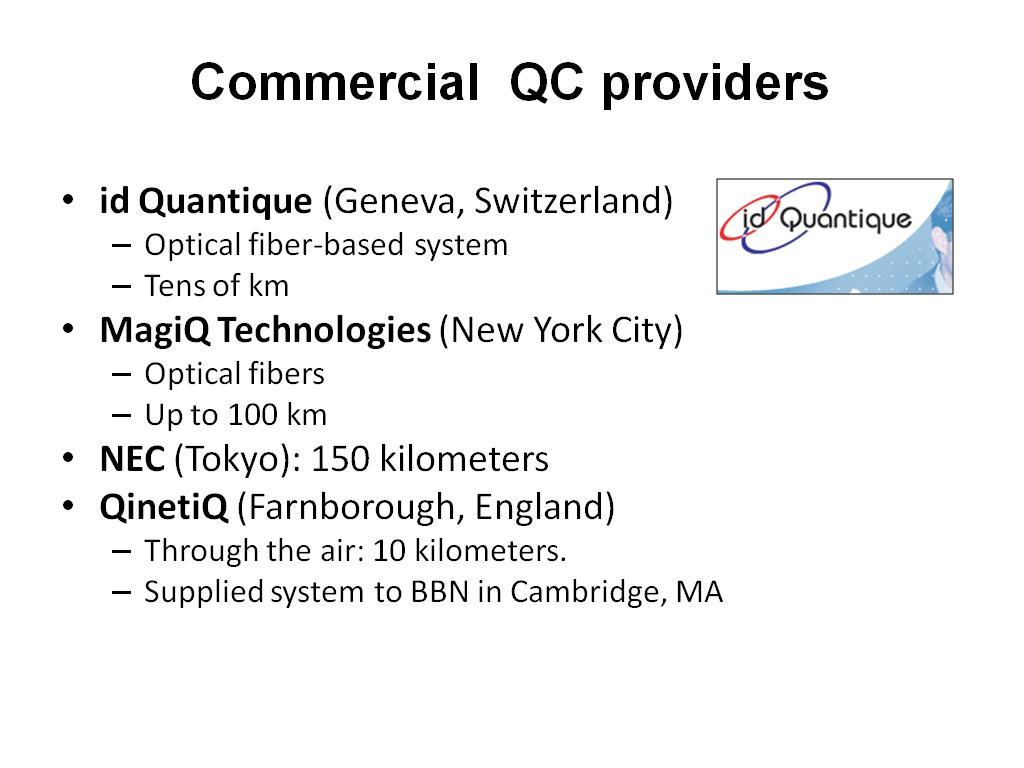 Commercial QC providers