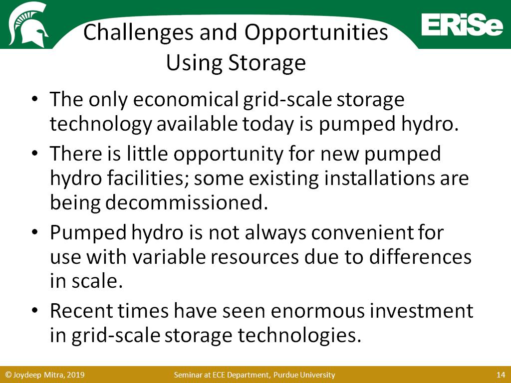 Challenges and Opportunities Using Storage