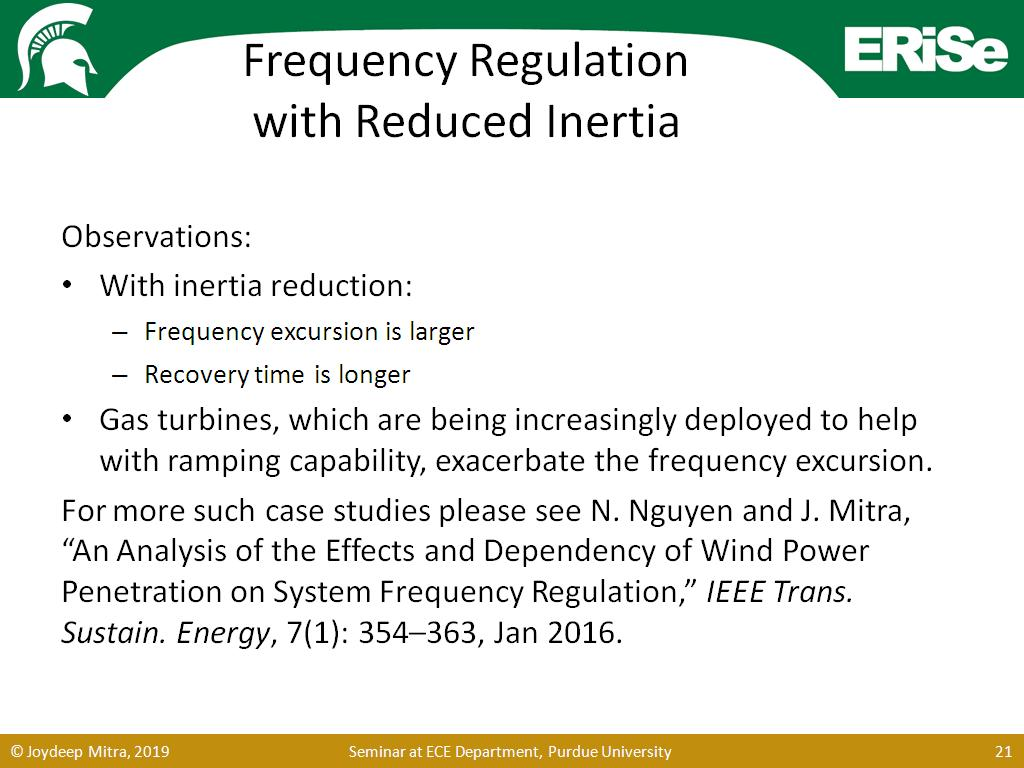 Frequency Regulation with Reduced Inertia