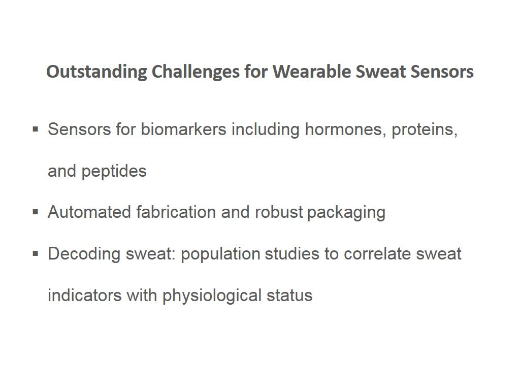 Outstanding Challenges for Wearable Sweat Sensors