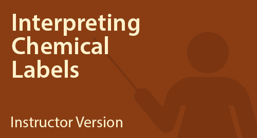 Interpreting Chemical Labels - Instructor Resource