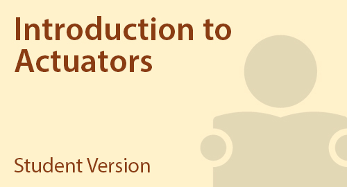 Introduction to Actuators - Student Resource