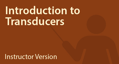 Introduction to Transducers - Instructor Resource